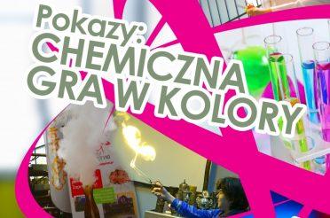 Fizyczne Fascynacje – chemiczna gra w kolory