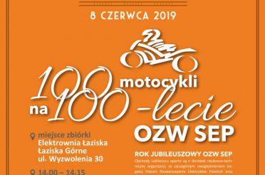 """Zlot motocykli """"100 motocykli na 100-lecie OZW SEP"""""""