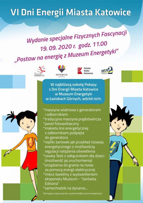 """19.09.2020 Wydanie specjalne Fizycznych Fascynacji """"Postaw na Energię z Muzeum Energetyki"""""""